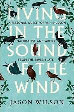 Living in the Sound of the Wind by Wilson, Jason