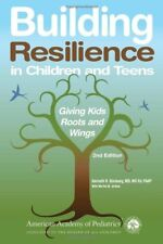 Building Resilience in Children and Teens: Giving