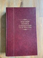 Matthew Henry's Commentary on the Whole Bible Volume 4 1992