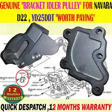 Soporte rueda loca Polea Genuino se ajusta Navara recoger sólo 2.5TD YD25DDT D22 01-08