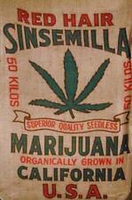 Red Hair Sinsemilla Cannabis 50 Kilos Marijuana Burlap Sack Bag California Grown