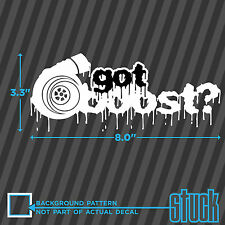 Got Boost ? - PRINTED decal Drip Zombie Turbo Drift JDM sticker  vinyl die cut