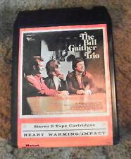 "Bill Gaither Trio  ""My Faith Still Holds""  8 Track Cartridge Tape   (RP)"