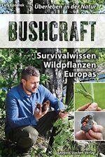 Bushcraft Survivalwissen Wildpflanzen Europas essbare Notnahrung Buch Konarek