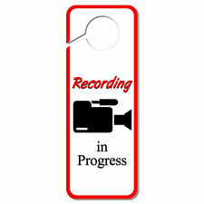Recording in Progress Video Camera Camcorder Symbol Plastic Door Hanger Sign