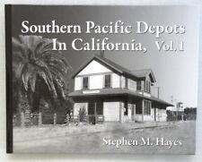 Southern Pacific Depots in California Volume 1 - Hardback