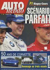 AUTO HEBDO n°1400 du 9 Juillet  2003 GP FRANCE 50 ANS CHEVROLET CORVETTE