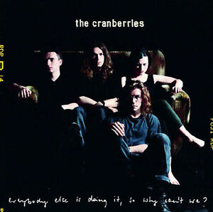 Everybody Else Is Doing It, So Why Can't We? by The Cranberries (CD 1993)  06