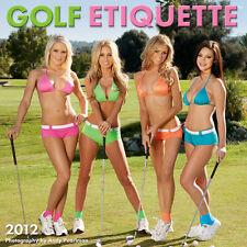 NEW - Golf Etiquette 2012 Calendar - Babes Playing Golf!