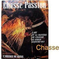 Chasse passion 1990 Lorgier du Mesnil Cynégétique gibier arme fusil chien etc