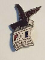 Fraternal Order of Eagles FOE The American Way Enamel Badge Hat Pin Liberty