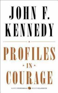 Profiles in Courage (Harper Perennial Modern Classics) by Kennedy, John F Book