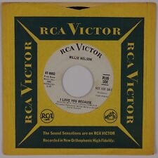 WILLIE NELSON: I Love You Because USA RCA Victor DJ PROMO VG+