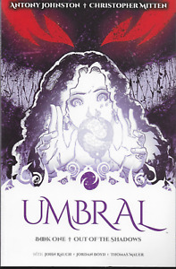 Umbral Book 1: Out o/t Shadows by Johnston & Mitten 2014 TPB Image 1st Print OOP