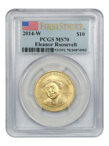 2014-W Eleanor Roosevelt $10 PCGS MS70 (First Strike) - First Spouse .999 Gold