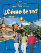Glencoe Middle School Spanish: Cmo te va? B Nivel azul, Student-ExLibrary