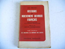 HISTOIRE DU MOUVEMENT OUVRIER FRANCAIS Jean Bruhat 1952 révolte des canuts