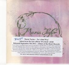 (DN731) Maria Taylor, In A Bad Way - 2011 DJ CD