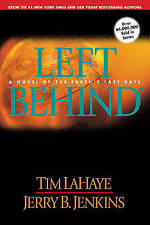 Left Behind: A Novel of the Earth's Last Days, By Tim F. LaHaye, Jerry B. Jenkin
