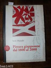 MASAAKI Iseki, Pittura giapponese dal 1800 al 2000. A cura di Ornella Civardi.