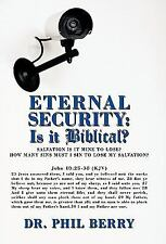 Eternal Security : Is It Biblical? - How Many Sins Must I Sin to Lose My...