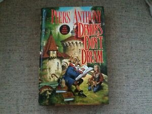 DEMONS DONT DREAM  Piers Anthony  First Edition