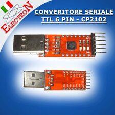 MODULO CONVERTITORE USB 2.0 - SERIALE TTL 6 PIN - CP2102 UART per ARDUINO