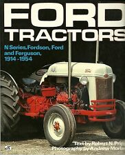 FORD TRACTORS : N SERIES, FORDSON, FORD AND FERGUSON 1914-1954