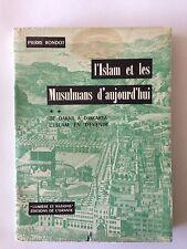 L'ISLAM ET LES MUSULMANS D'AUJOURD'HUI VOL 2 PIERRE RONDOT DAKAR DJAKARTA