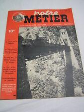 Notre Métier 1948 157 TREIGNAC UZERCHE SEILHAC TULLE SAINT BONNET ARGENTAT