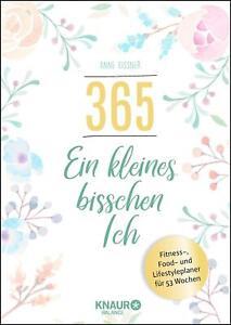 365 - ein kleines bisschen Ich von Anne Kissner (Gebundene Ausgabe) UNGELESEN