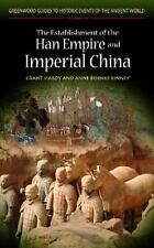 The Establishment of the Han Empire and Imperial China (Greenwood Guides to Hist