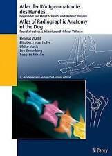 Atlas of Radiographic Anatomy of the Dog/Anatomie Des Hundes (dual Language)...