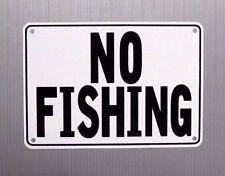 """No Fishing"" 10"" x 7"" Warning Sign, Metal, Heavy Duty"