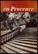 Emile Henriot - En Provence - 1st/1st