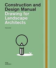 Drawing for Landscape Architects by Sabrina Wilk (Hardback, 2016)