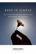 NEW - Keep It Simple: Daily Meditations For Twelve-Step Beginnings And Renewal