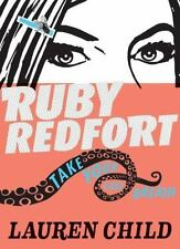 Ruby Redfort: Ruby Redfort Take Your Last Breath 2 by Lauren Child (2013,...