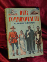 Vintage OUR COMMONWEALTH HB BOOK by Rowland W Purton 1966 Collins ex-schoolbook