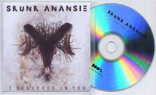 SKUNK ANANSIE I Believed In You 2012 UK 1-trk promo test CD