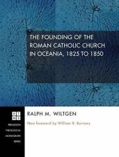 NEW The Founding of the Roman Catholic Church in Oceania, 1825 to 1850