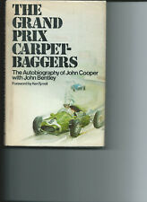 THE GRAND PRIX CARPET- BAGGERS AUTOBIOG of JOHN COOPER signed by JOHN COOPER