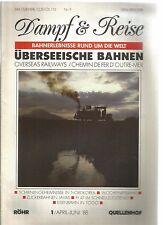 DAMPF & REISE 01-88 SCHIENENGEHEIMNISSE IN NORDKOREA / WOCHEINERBAHN ...