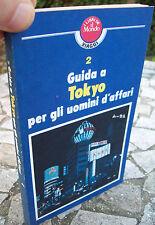 1982 GUIDA DI TOKIO PER GLI UOMI D'AFFARI. GIAPPONE