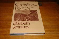 GROWING POINTS BY ELIZABETH JENNINGS-SIGNED COPY