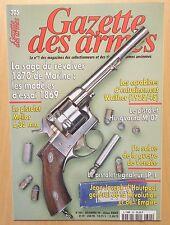 Gazette des armes n° 305 / REVOLVER 1870 / PISTOLET MELIOR / CARABINE WALTHER
