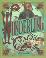 Wonderling, Hardcover by Bartok, Mira, Brand New, Free P&P in the UK
