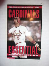 Cardinals Essential : Everything You Need to Know to Be a Real Fan! by David Cla
