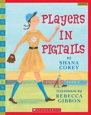 Players In Pigtails (Rise and Shine) by Corey, Shana