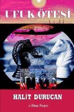 Ufuk Otesi (Cilt I) by Halit Durucan (2014, Paperback / Paperback)